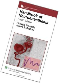 handbook of neuroanesthesia lippincott williams wilkins handbook series