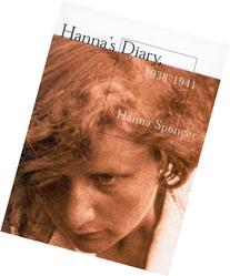 Hanna's Diary, 1938-1941: Czechoslovakia To Canada