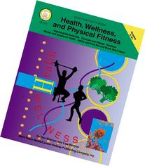 Health, Wellness, and Physical Fitness, Grades 5 - 8
