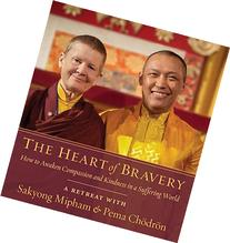 The Heart of Bravery: A Retreat with Sakyong Mipham and Pema
