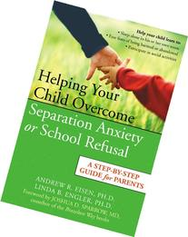 Helping Your Child Overcome Separation Anxiety or School