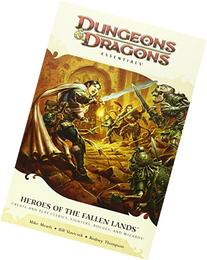 Heroes of the Fallen Lands: An Essential Dungeons & Dragons