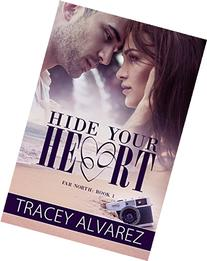 Hide Your Heart: A New Zealand Small Town Romance
