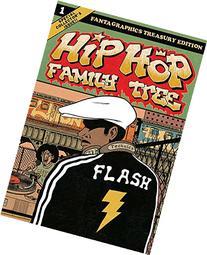 Hip Hop Family Tree Book 1: 1970s-1981