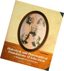 Historical and Philosophical Foundations of Education: A