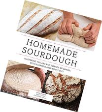 Homemade Sourdough: Mastering the Art and Science of Baking