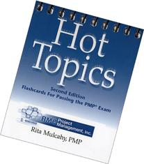 Hot Topics: Flashcards for Passing the PMP Exam