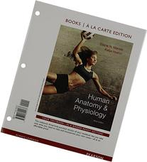 Human Anatomy & Physiology, Books a la Carte Edition