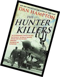 The Hunter Killers: The Extraordinary Story of the First