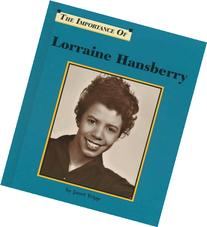 The Importance of Lorraine Hansberry