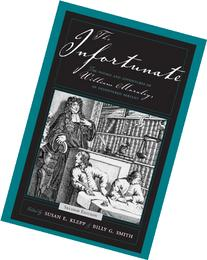 The Infortunate: The Voyage and Adventures of William