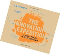 The Innovation Expedition: A Visual Toolkit to Start