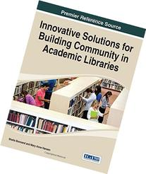 Innovative Solutions for Building Community in Academic