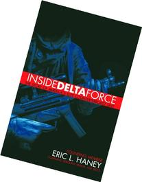 Inside Delta Force: The Story of America's Elite