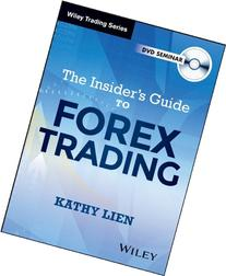 The Insider's Guide to FOREX Trading