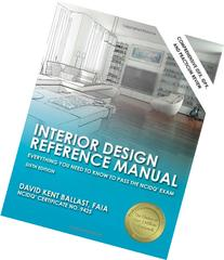 Interior Design Reference Manual: Everything You Need to
