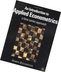 Introduction to Applied Econometrics : A Time Series
