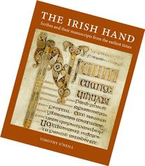 The Irish Hand: Scribes and Their Manuscripts From the