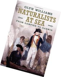 Naturalists at Sea: Scientific Travellers from Dampier to