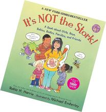 It's Not the Stork!: A Book About Girls, Boys, Babies,