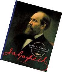 James A. Garfield: Our Twentieth President