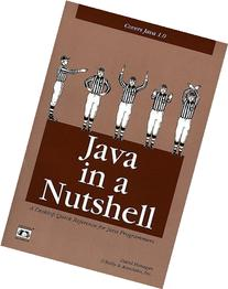 Java in a Nutshell: A Desktop Quick Reference for Java