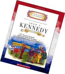 John F. Kennedy: Thirty-Fifth President 1961-1963