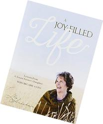 A Joy-filled Life: Lessons from a Tenant Farmer's Daughter