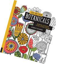 Just Add Color: Botanicals: 30 Original Illustrations To