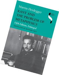 Kant and the Problem of Metaphysics, Fifth Edition, Enlarged