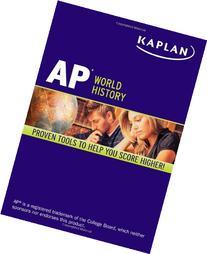 Kaplan AP World History 2013-2014