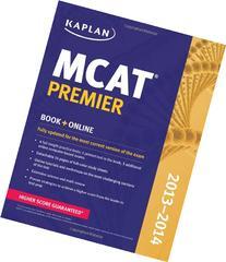 Kaplan MCAT Premier 2013-2014