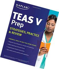 Kaplan TEAS-V Prep: Strategies, Practice & Review
