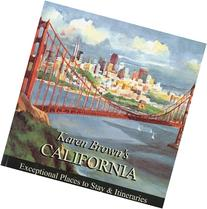 Karen Brown's California 2010: Exceptional Places to Stay &