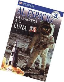 Al Espacio: La Carrera a La Luna