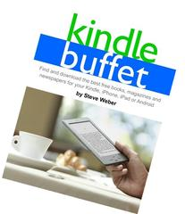 Kindle Buffet: Find and Download the Best Free Books,