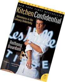 Kitchen Confidential Updated Edition: Adventures in the