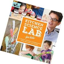 Kitchen Science Lab for Kids: 52 Family Friendly Experiments