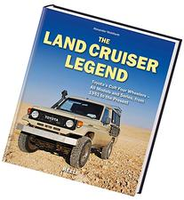 The Land Cruiser Legend: Toyota's Cult Four Wheelers - All