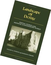 Landscape Of Desire: Partial Stories of the Medieval