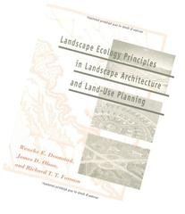 Landscape Ecology Principles in Landscape Architecture and