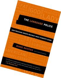 The Language Police: How Pressure Groups Restrict What