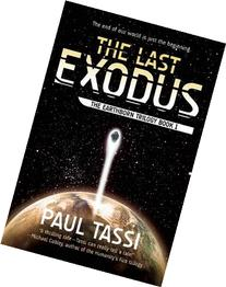 The Last Exodus: The Earthborn Trilogy Book 1
