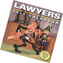 Lawyers 2016 Day-to-Day Calendar: Jokes, Quotes, and
