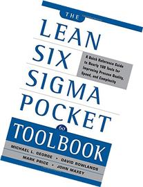 The Lean Six Sigma Pocket Toolbook: A Quick Reference Guide