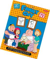 Learn to Draw Family Guy: Featuring Favorite Characters from