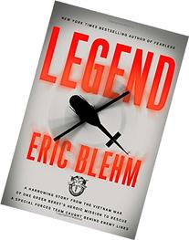 Legend: A Harrowing Story from the Vietnam War of One Green