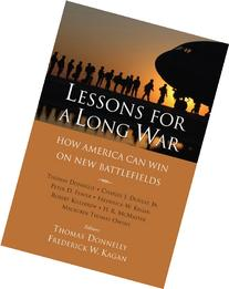 Lessons for a Long War: How America Can Win on New