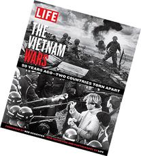 LIFE The Vietnam Wars: 50 Years Ago--Two Countries Torn