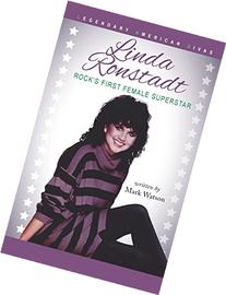 Linda Ronstadt: Rock's First Female Superstar
